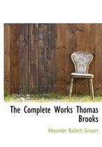 The Complete Works Thomas Brooks