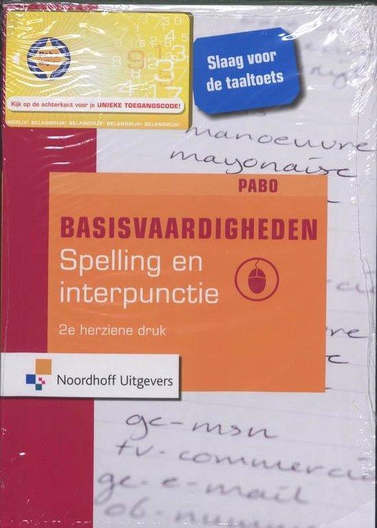 Basisvaardigheden Spelling en Interpunctie - M. Bout |