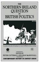 The Northern Ireland Question in British Politics