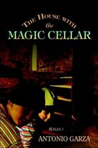 The House with the Magic Cellar