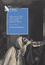 Representations of Book Culture in Eighteenth-Century English Imaginative Writing