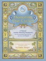 Honoring Our Cycles