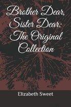 Brother Dear, Sister Dear