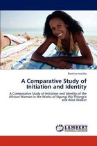 A Comparative Study of Initiation and Identity