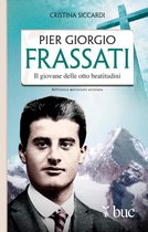 Piergiorgio Frassati. Il giovane delle otto beatitudini