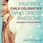 Favorite Child Celebrities Who Dress Awesome - Children's Fashion Books