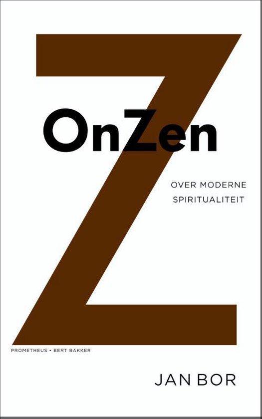 OnZen. Over moderne spiritualiteit - Jan Bor |