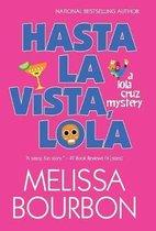 Hasta La Vista, Lola