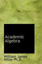 Academic Algebra