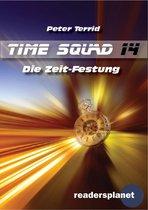 Time Squad 14: Die Zeit-Festung