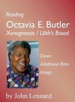 Reading Octavia E. Butler: Xenogenesis / Liliths Brood