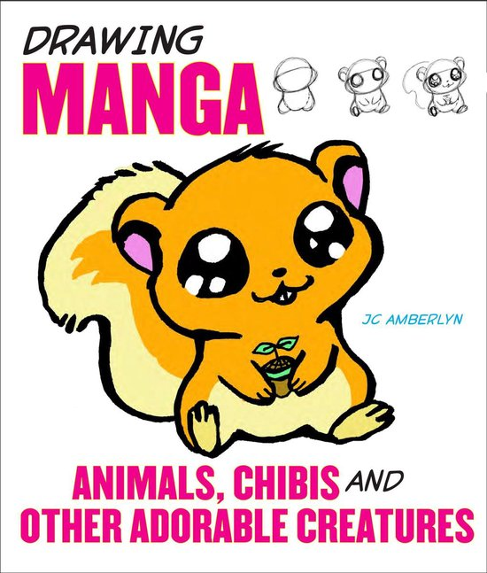 Boek cover Drawing Manga Animals, Chibis, and Other Adorable Creatures van J.C. Amberlyn (Onbekend)