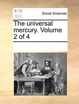 The Universal Mercury. Volume 2 of 4