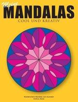 Meine Mandalas - Cool und kreativ - Wunderschoene Mandalas zum Ausmalen