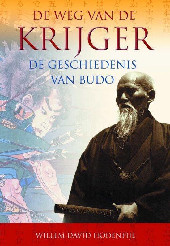 De Weg Van De Krijger - W.D. Hodenpijl |
