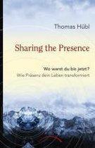Sharing The Presence