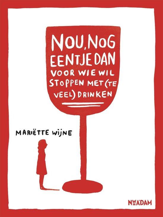 Boek cover Nou, nog eentje dan van Mariëtte Wijne (Onbekend)
