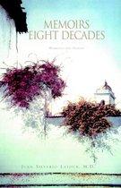 Memoirs Eight Decades 1926-1998