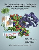 The Pyrosetta Interactive Platform for Protein Structure Prediction and Design