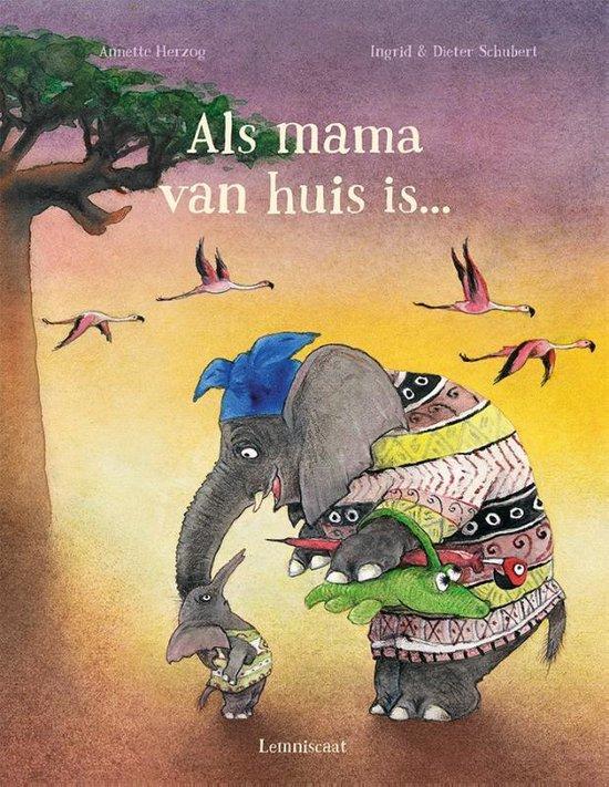 Als mama van huis is…