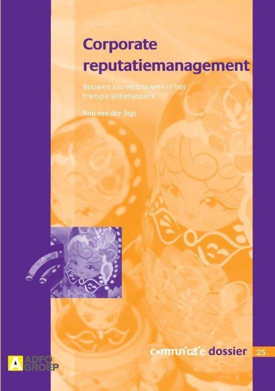 Corporate reputatiemanagement Communicatie dossier 25