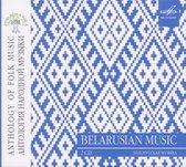 Anthology Of Folk Music: Belarusian Music
