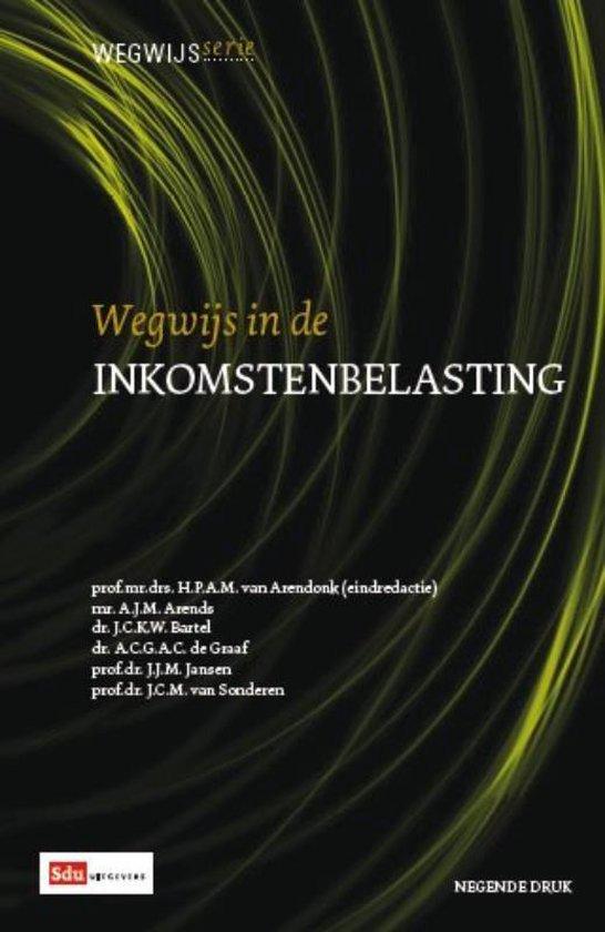 Wegwijsserie 4 - Wegwijs in de inkomstenbelasting - A.J.M. Arends  