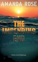 The Impending End