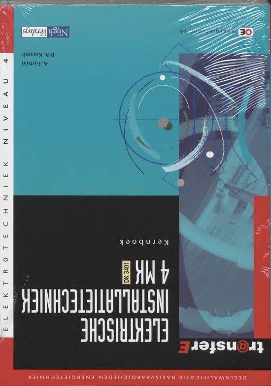TransferE 4 - Elektrische installatietechniek 4 MK - DK 3401 Kernboek - A. Fortuin  