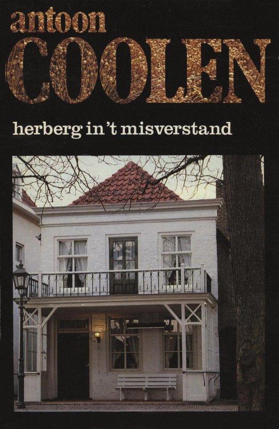 Herberg in 't misverstand - Antoon Coolen |