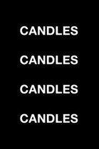 Candles Candles Candles Candles