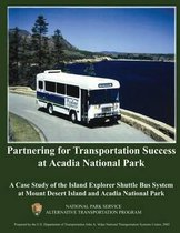 Partnering for Transportation Success at Arcadia National Park