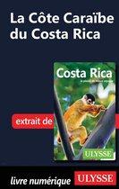 La Côte Caraïbe du Costa Rica