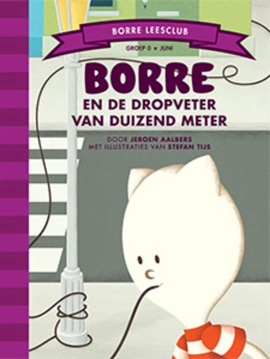 Borre Leesclub - Borre en de dropveter van duizend meter - Jeroen Aalbers |