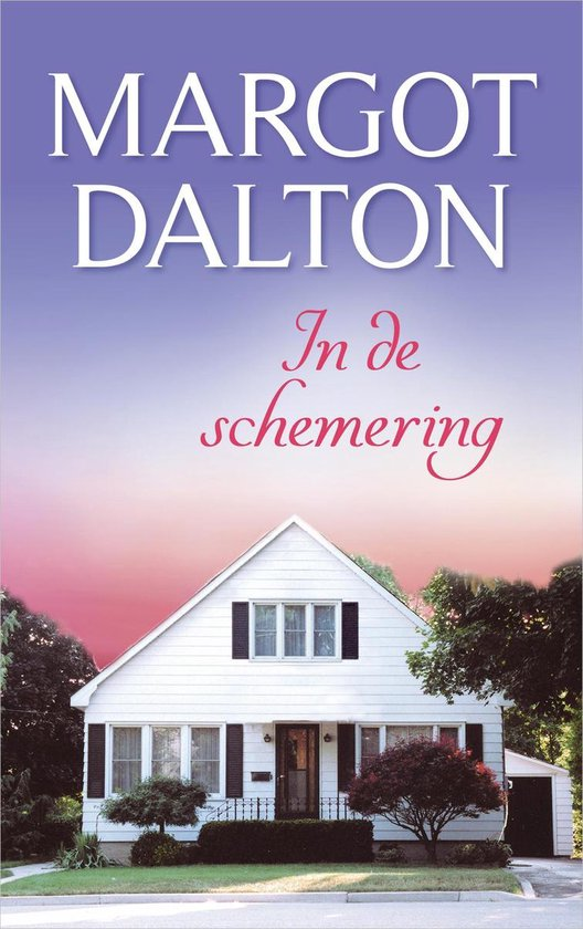 In de schemering - Margot Dalton |