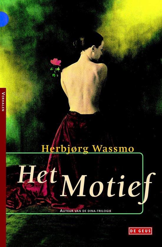 Het motief - Herbjørg Wassmo |
