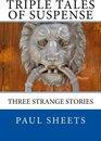 Omslag Triple Tales of Suspense