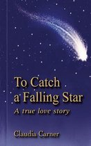 Boek cover To Catch a Falling Star van Claudia Carner