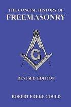 The Concise History of Freemasonry
