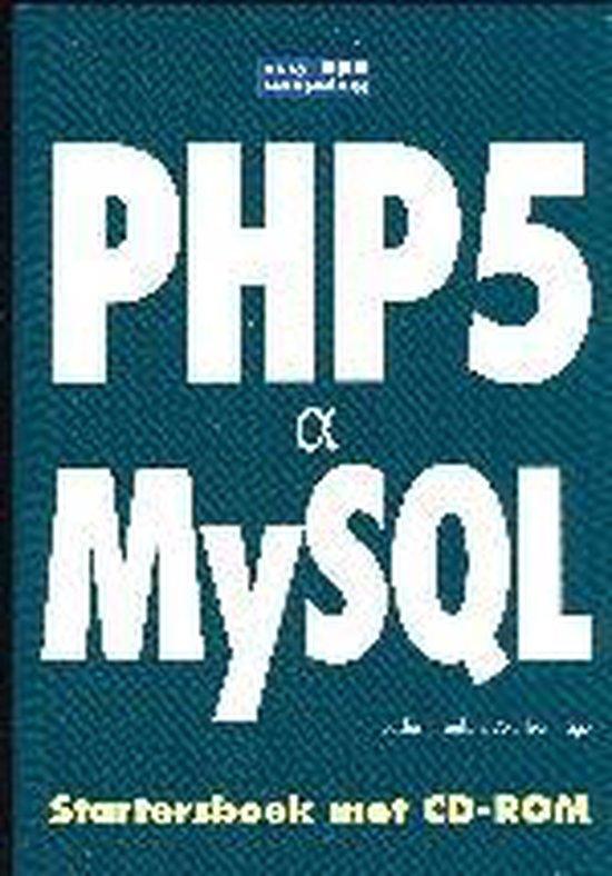Cover van het boek 'PHP5 & MySQL Startersboek + CD-ROM'