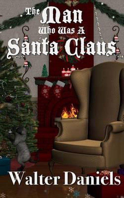 The Man Who Was a Santa Claus