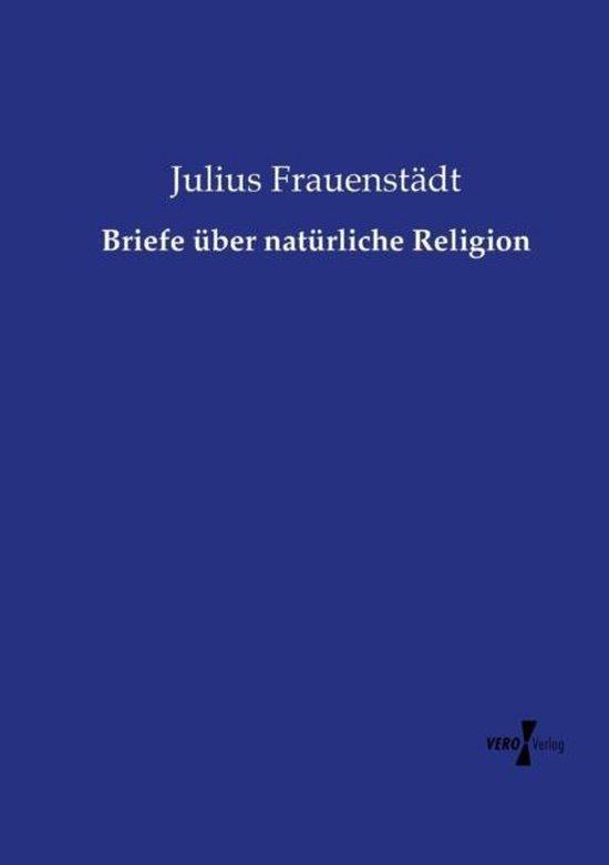 Briefe uber naturliche Religion