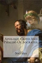 Apology, Crito and Phaedo of Socrates.