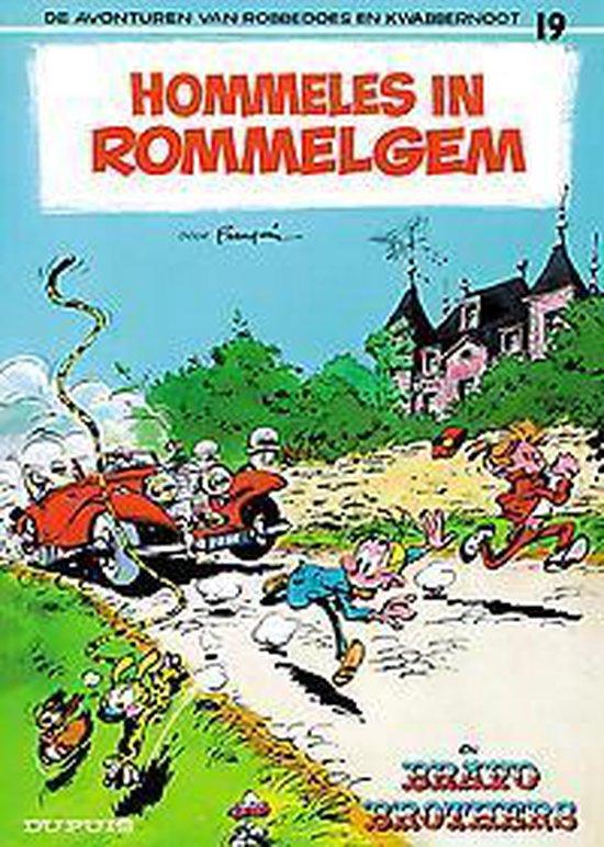 Robbedoes & Kwabbernoot: 019 Hommeles in Rommelgem - Franquin |