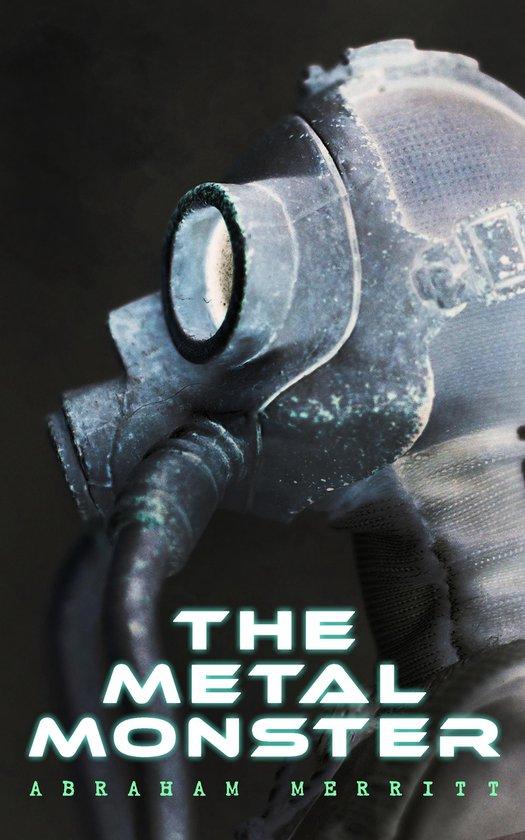 Boek cover The Metal Monster van A Merritt (Onbekend)