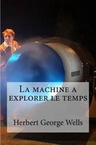 La machine a explorer le temps