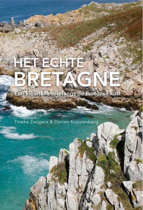 Het echte Bretagne - Tineke Zwijgers | Fthsonline.com