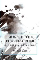 Lions of the Fourth Order
