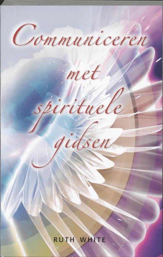 Communiceren met spirituele gidsen - R. White |