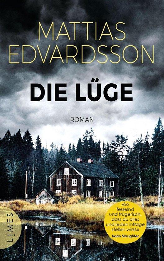 Boek cover Die Lüge van Mattias Edvardsson (Onbekend)